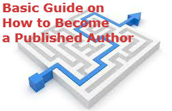 Basic Guide on How to Become a Published Author